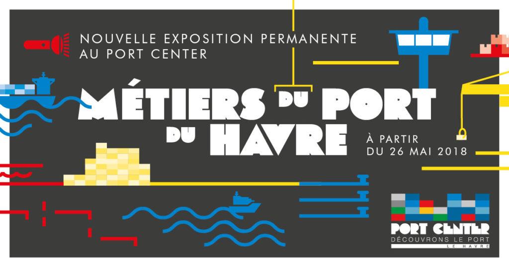 Métiers du Port du Havre, nouvelle exposition au Port Center