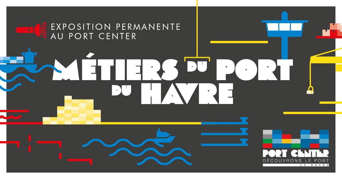 Exposition Métiers du port du Havre