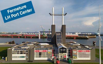 Covid-19 : LH Port Center fermé